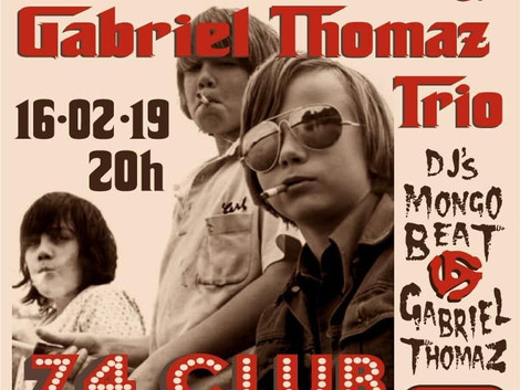 Gabriel Thomaz Trio e Gasolines no 74CLUB