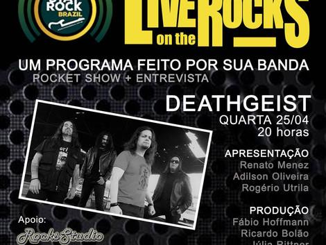 Live on The Rocks com a banda DEATHGEIST !