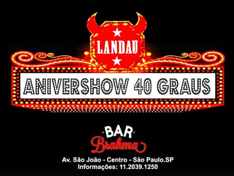 Anivershow do Landau no Bar Brahma