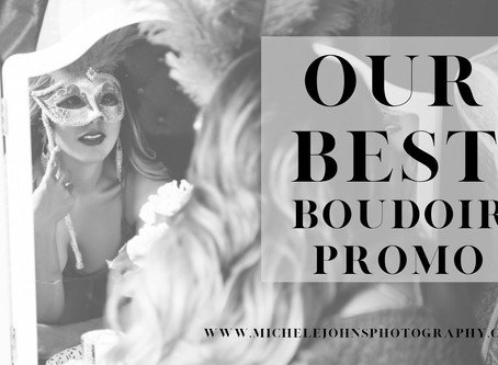 Our Biggest Boudoir Promo in 2020 (well, really... ever.)
