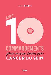 """Critique Babelio sur """"Mes 10 commandements pour mieux vivre son cancer du seine"""""""