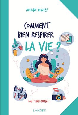 """Article sur """"comment bien respirer la vie"""" Dans Haut Doubs Femme magazine"""