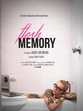 """Flesh memory"""