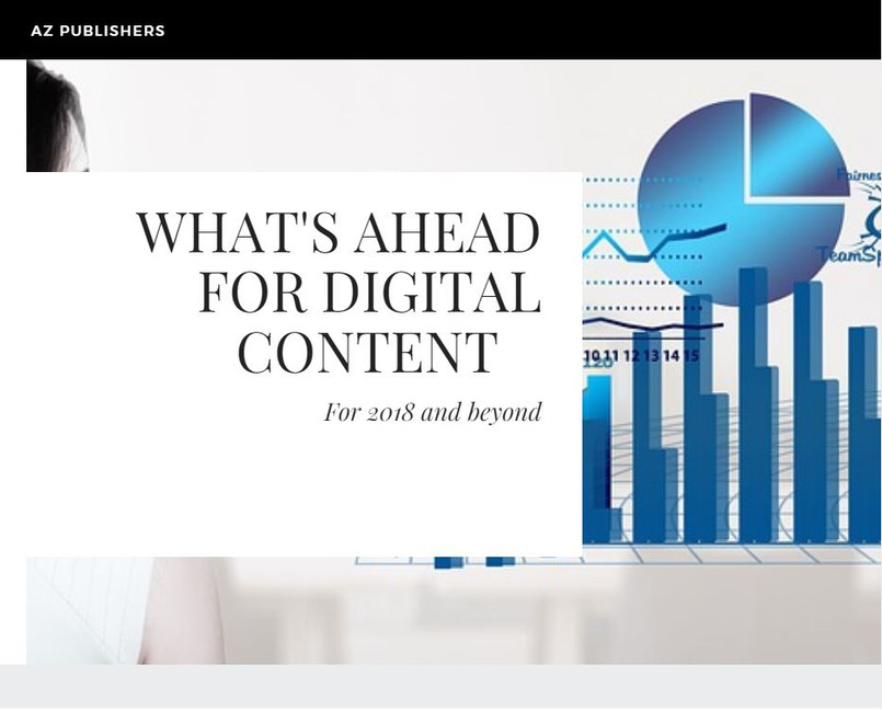 whats ahead for digital content in  2018