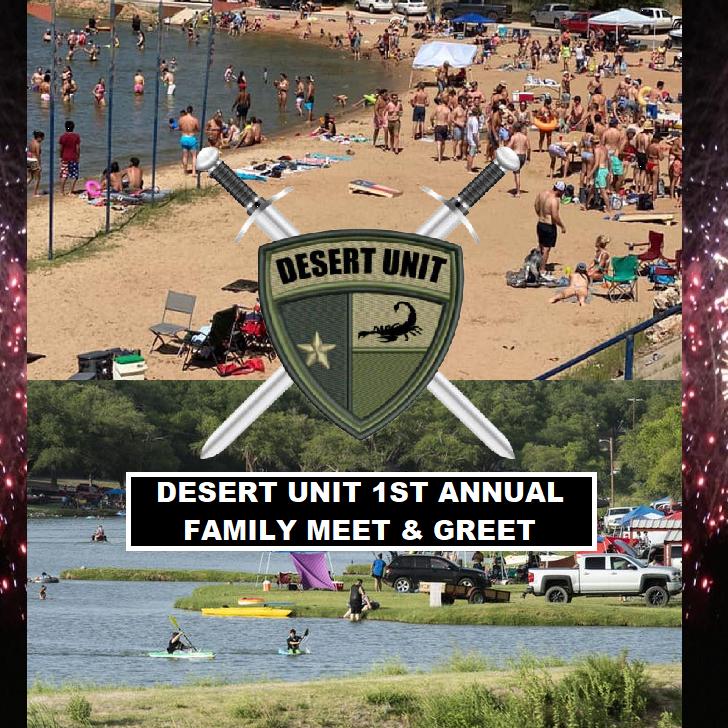 DESERT UNIT 1ST ANNUAL FAMILY MEET & GREET