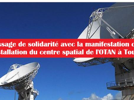 Message de solidarité avec la manifestation contre le centre spatial de l'OTAN à Toulouse [FR/NL]