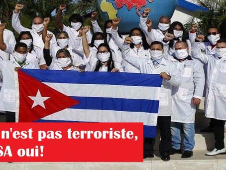 Cuba n'est pas terroriste, les USA oui!