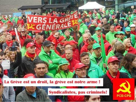 La grève est notre arme ! De staking is ons wapen!