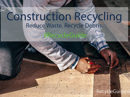 Construction Waste Reduction and Recycling