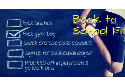 4 Tips – To Getting You Back to School Fit