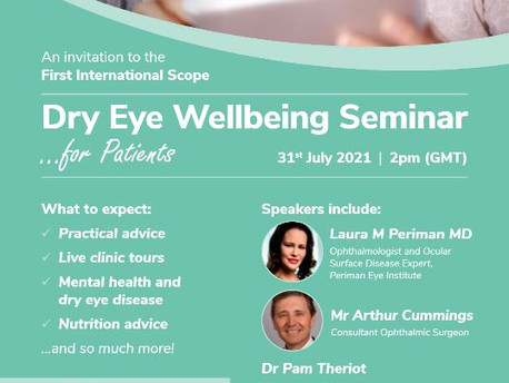International Dry Eye Wellbeing Seminar for Patients on July 31st from 2pm GMT