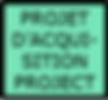 Enseigne verte Projet d'Acquisition Proj
