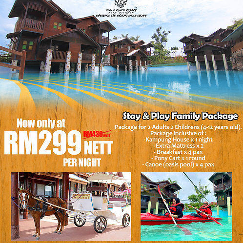 STAY & PLAY FAMILY PACKAGE