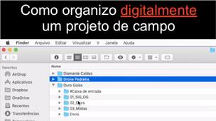 Como organizar digitalmente um projeto de campo