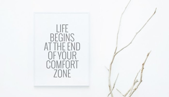 How stepping out of your comfort zone leads to great things