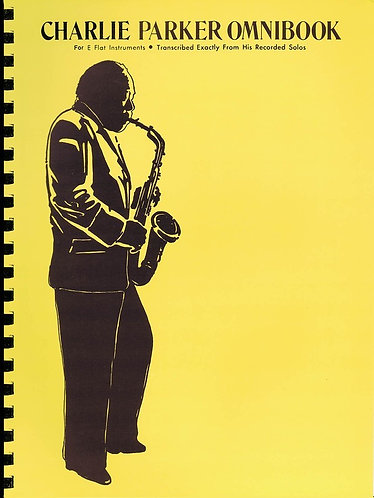 CHARLIE PARKER OMNIBOOK for Eb or Bb instruments