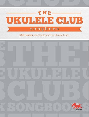 THE UKULELE CLUB SONGBOOK