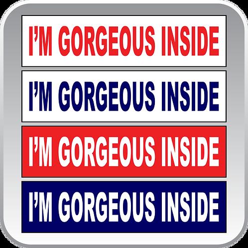 I'm Gorgeous Inside