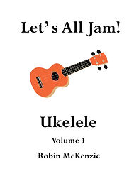 Let's All Jam! Ukulele