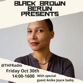 Black Brown Berlin Presents Interview w/ Anike Joyce Sadiq