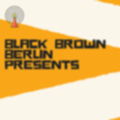 Black Brown Berlin presents (live from THF radio)