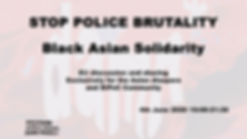 Stop Police Brutality - Black Asian Solidarity EU-wide