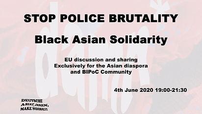 Stop Police Brutality - Black Asian Solidarity EU-wide