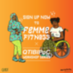 Self-Care & FemmeFitness QTIBIPoC Workshop Series