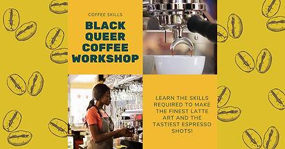 Black Queer Coffee Workshop
