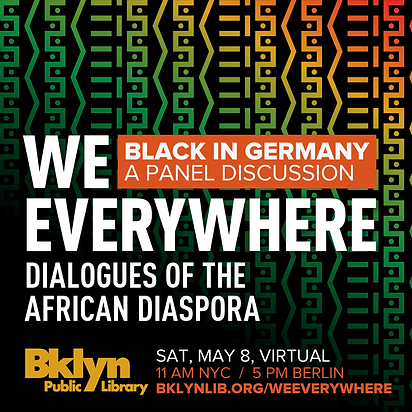 We Everywhere: Dialogues of the African Diaspora [GERMANY]