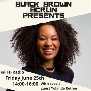 Black Brown Berlin Presents Interview w/ Yolanda Rother