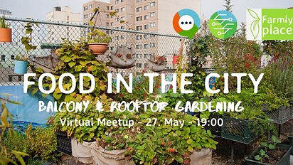 Food in the City – Balcony & Rooftop Gardening