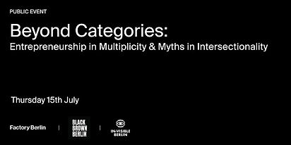 Beyond Categories: Entrepreneurship in Multiplicity & Myths in Intersection