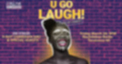U Go Laugh! Stand Up Comedy