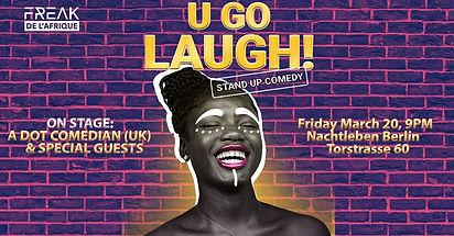 U Go Laugh! Stand Up Comedy