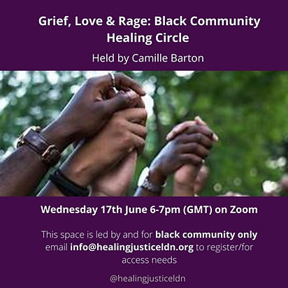 Grief, Love and Rage: Black Community Healing Circle
