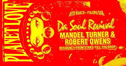 Da Soul Revival goes Planet Love: Robert Owens and Mandel Turner
