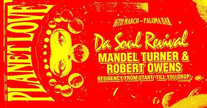 Da Soul Revival goes Planet Love: Robert Owens and Mandel Turner