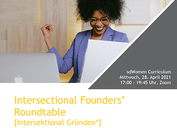 Intersectional Founders' Roundtable / Intersektional Gründen*