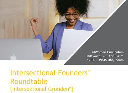 Intersectional Founders' Roundtable / Intersektional Gründen*