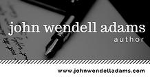 John Wendell Adams, Author