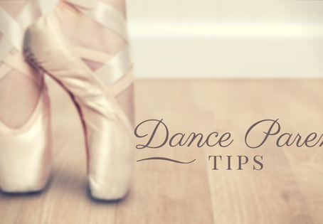 Being a Great Dance Parent: The Top Seven Tips