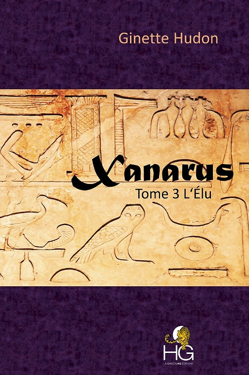 Xanarus - Tome 3 - L'élu