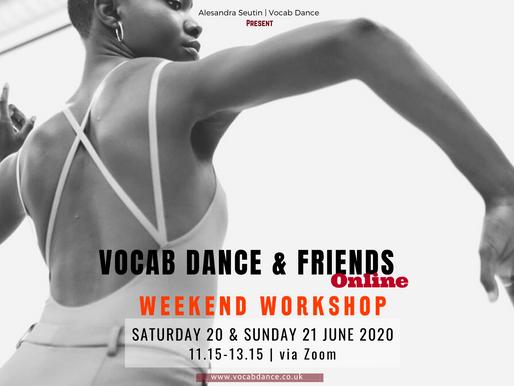 Vocab Dance & Friends weekend Workshop online!