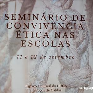 Seminário de Convivência Ética nas Escolas