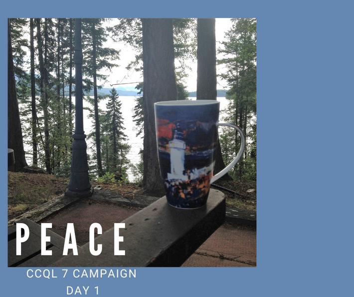 CCQL 7 Campaign Day 1: PEACE