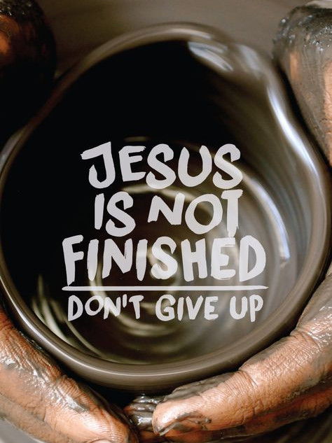 jesus is not finished.jpg