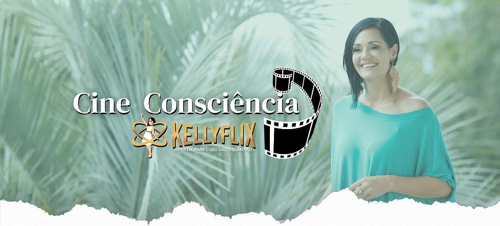 banner principal - Cine Consciência KellyFlix Kelly Moraes.jpg