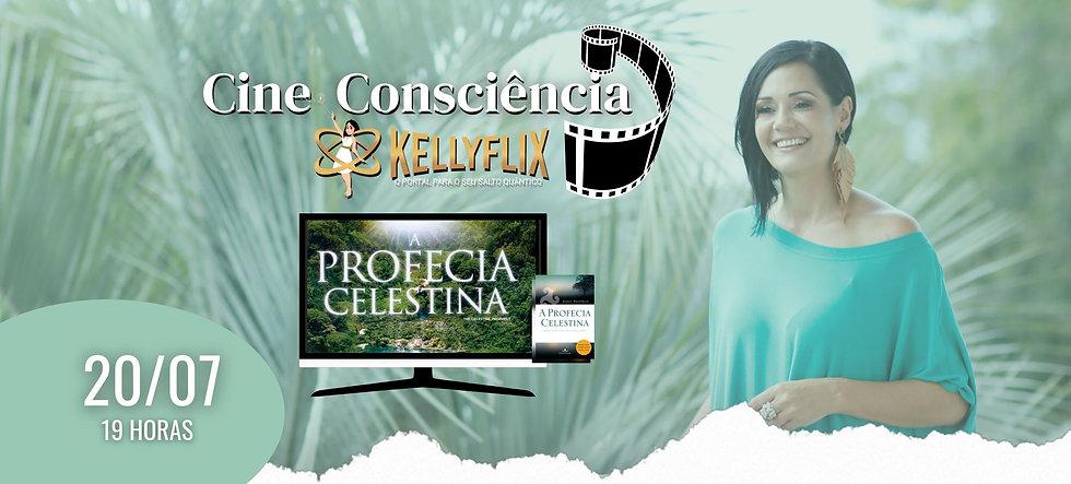 BANNER PRINCIPAL A Profecia Celestina Cine Consciência KellyFlix Kelly Moraes.jpg.jpg