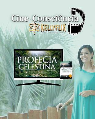 vertical - A Profecia Celestina Cine Consciência KellyFlix Kelly Moraes.jpeg
